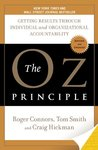 Book cover for The Oz Principle: Getting Results Through Individual & Organizational Accountability