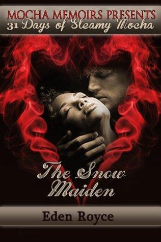 The Snow Maiden (31 Days of Steamy Mocha...
