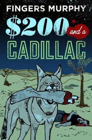$200 and a Cadillac