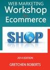 Web Marketing Workshop for Ecommerce