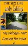 The Chicken that Crossed the Road (The Sex Life of Andy Ashling, #6)