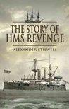 The Story of HMS Revenge: Alexander Stilwell
