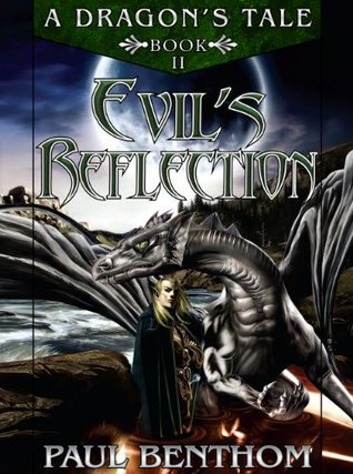 a-dragon-s-tale-book-ii-evil-s-reflection