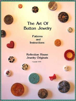 The Art of Button Jewelry