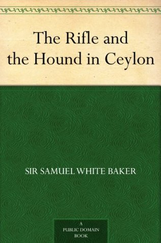 The Rifle and the Hound in Ceylon
