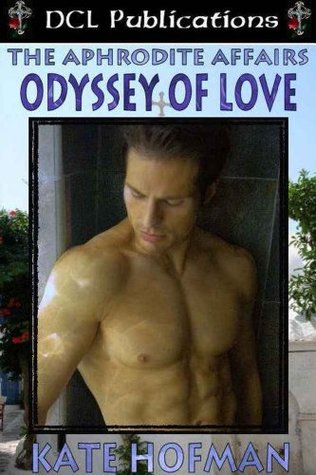 The Aphrodite Affairs: Odessy of Love