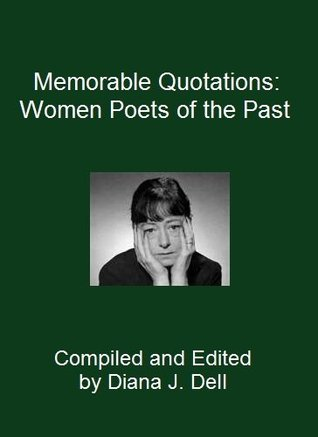 Memorable Quotations: Women Poets of the Past