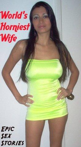 World's Horniest Wife