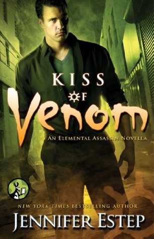 Kiss of Venom by Jennifer Estep