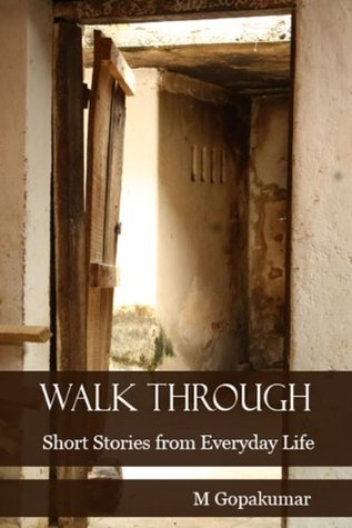Walk Through: Short Stories from Everyday Life