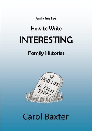 How to write Interesting Family Histories