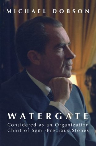 Watergate Considered as an Org Chart of Semi-Precious Stones