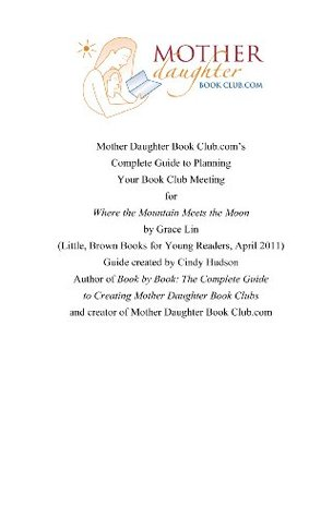 Where the Mountain Meets the Moon by Grace Lin: Book Club Meeting Planner