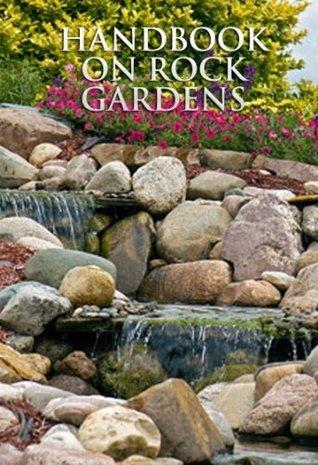 Handbook on Rock Gardens