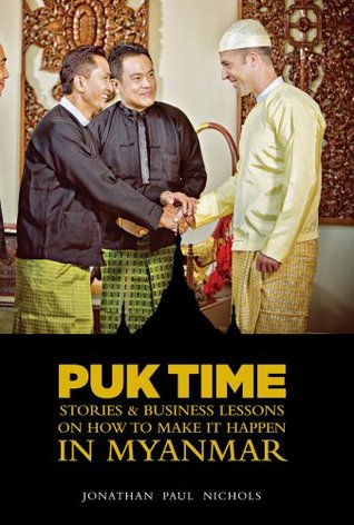 puk-time-stories-business-lessons-on-how-to-make-it-happen-in-myanmar