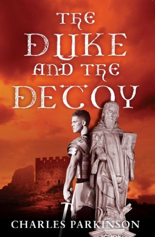 The Duke and the Decoy; the Story of Arthur