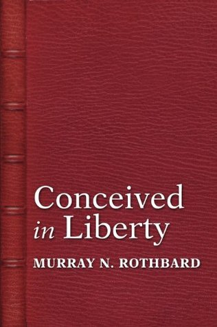 Conceived in Liberty (4 Volume Set)
