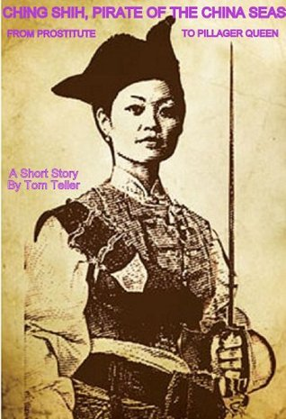 Ching Shih, Pirate Of The China Seas - Prostitute to Pillager Queen