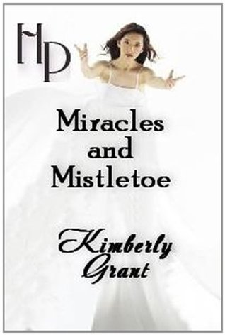 Miracles and Mistletoe