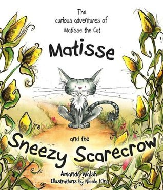 Matisse and the Sneezy Scarecrow