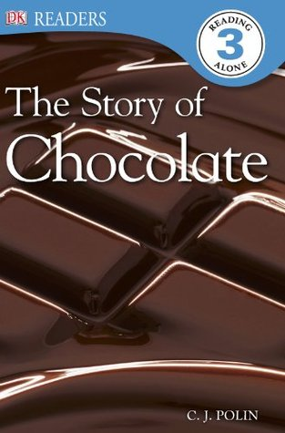 The Story of Chocolate (DK Readers Level 3)