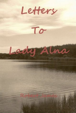 Letters to Lady Alna
