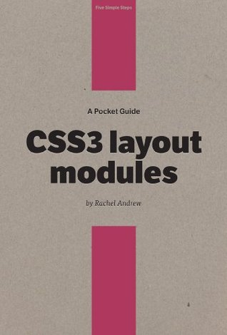 A Pocket Guide to CSS3 Layout Modules