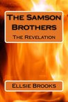 The Samson Brothers (The Revelation)