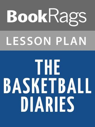 The Basketball Diaries Lesson Plans