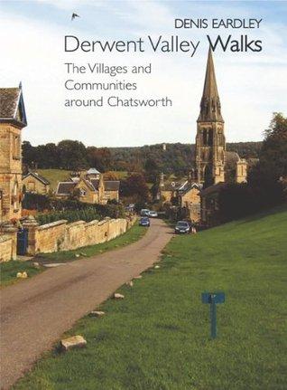 derwent-valley-walks-the-villages-communities-around-chatsworth