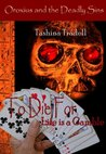 To Die For (Oroxious and the Deadly Sins, #1)