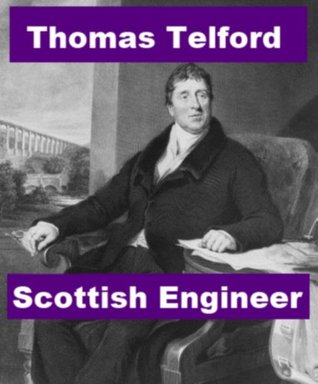 Thomas Telford: Scottish Engineer