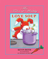 The Tales of Wabby   LOVE SOUP