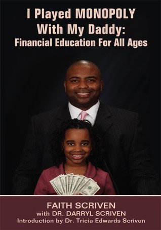 I Played MONOPOLY With My Daddy: Financial Education For All Ages