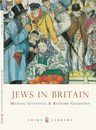 Jews in Britain (Shire Library 734)