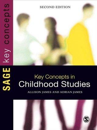 Key Concepts in Childhood Studies (SAGE Key Concepts series)