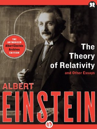 the theory of relativity and other essays by albert einstein 11560834