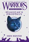 Bluestar's Prophecy by Erin Hunter
