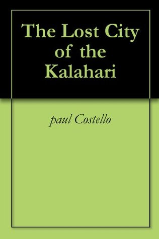 The Lost City of the Kalahari