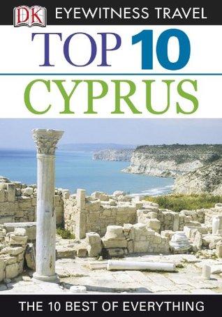 Top 10 Cyprus (DK Eyewitness Top 10 Travel Guide)