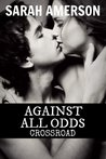 Against All Odds by Sarah Amerson