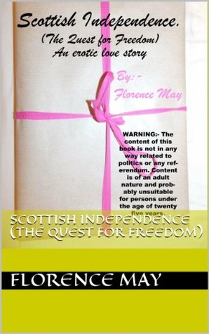 Scottish Independence (The Quest for Freedom)