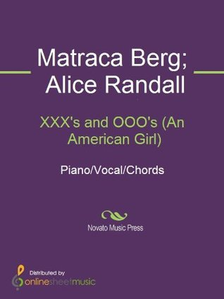 Ebook XXX's and OOO's (An American Girl) by Alice Randall TXT!