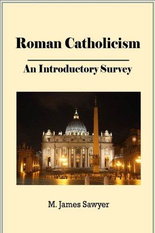 Roman Catholicism: an Introductory Survey