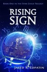 Rising Sign (Star Child Trilogy)