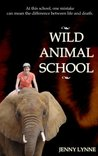 Wild Animal School by Jenny Lynne