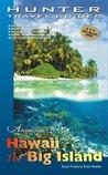Hawaii's Big Island (Adventure Guides)