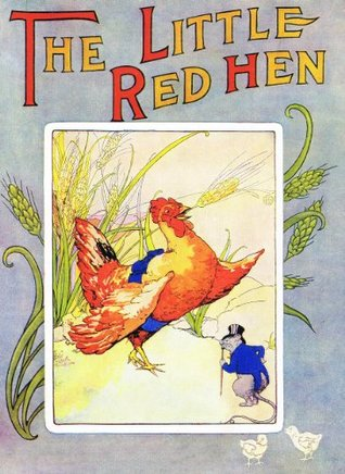The Little Red Hen: A Children's Picture Book and Story (Illustrated) (Children's Picture Books)