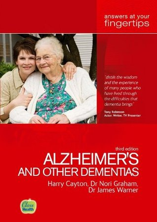 Alzheimer's and Other Dementias: Answers at Your Fingertips