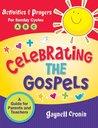 Celebrating the Gospels